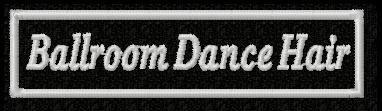 Ball Room Dance Hair
